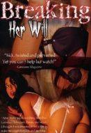 Breaking Her Will Yabancı Cinsel Erotik Filmleri İzle
