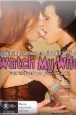 Watch My Wife / Evli Swinger Lezbiyen Kadınlar Erotik İzle